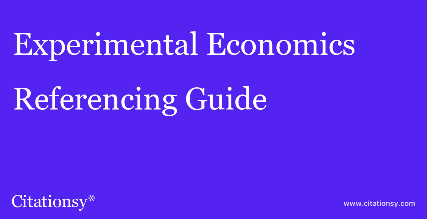 cite Experimental Economics  — Referencing Guide
